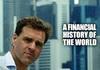 """Фінансова історія світу (д/ф """"The Ascent of Money"""")"""