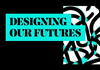 Дизайнування нашого майбутнього